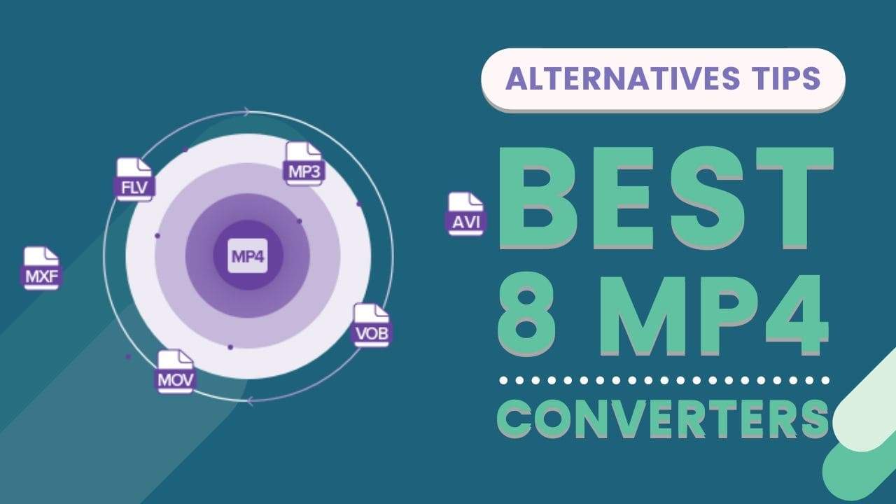 How To Save Money On 8 Best MP4 Converters