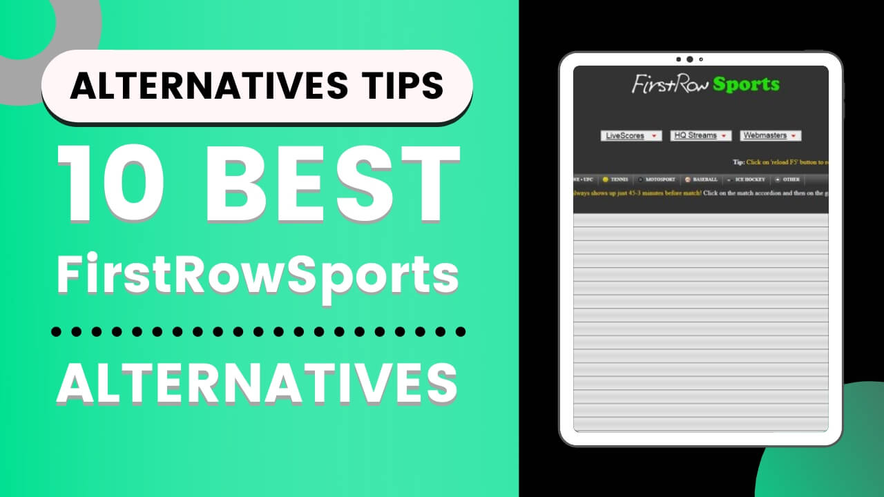 10 Best Alternatives Of Firstrowsports Alternatives Tips