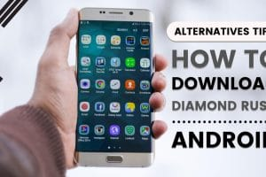 How To Download Diamond Rush On Android