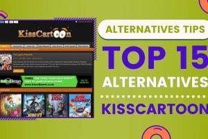 Top 15 Alternatives Of KissCartoon
