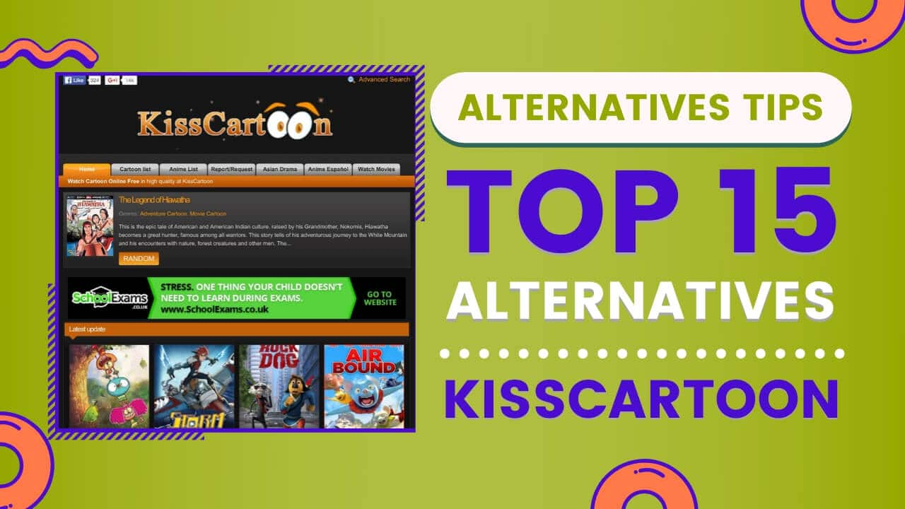 Top 15 Alternatives Of Kisscartoon Alternatives Tips