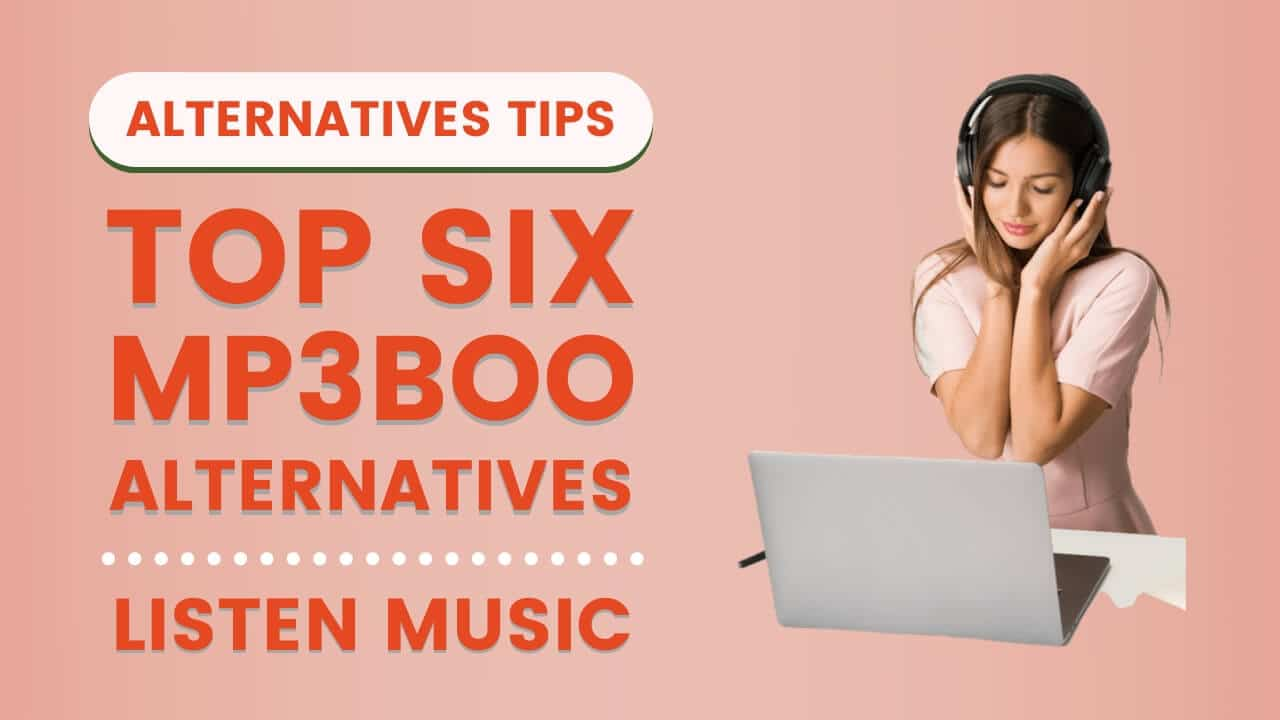 Top 6 Sites Like Mp3boo