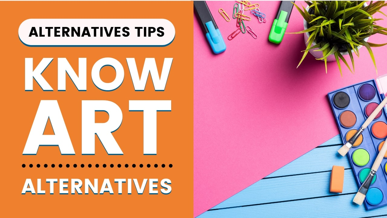 Know About Art Alternatives