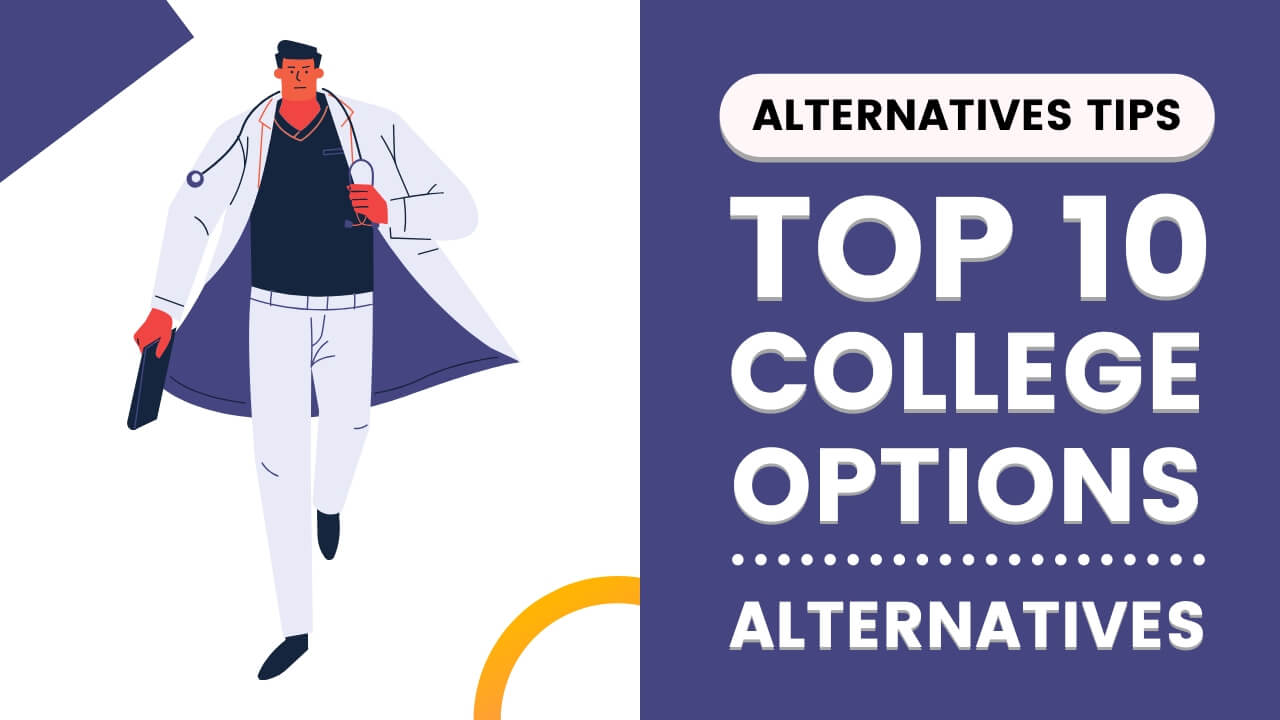 List Of 10 Alternatives to College Options