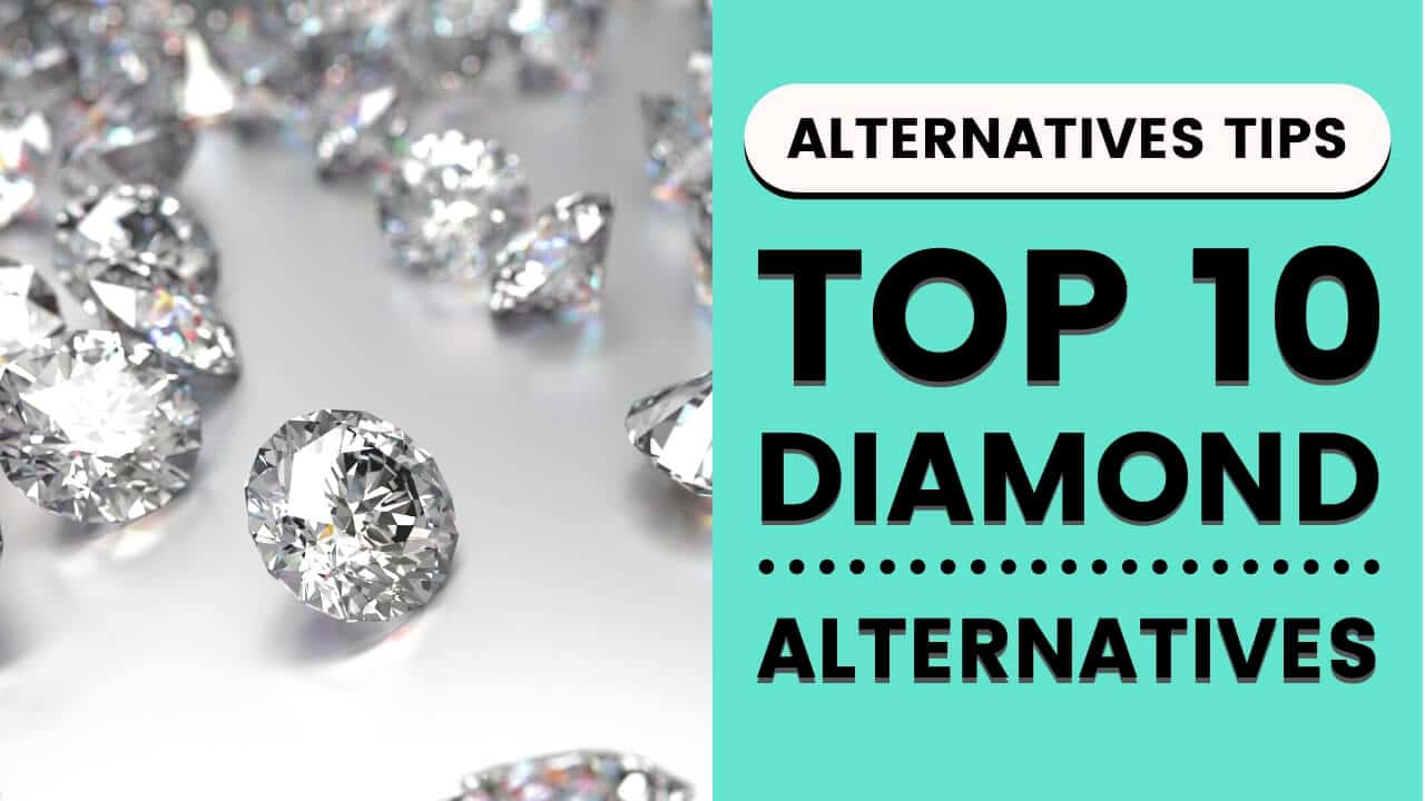 List of Top 10 Diamond Alternatives