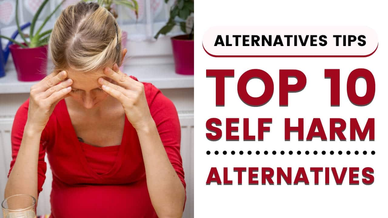 Top 10 Alternatives to Self Harm in 2020