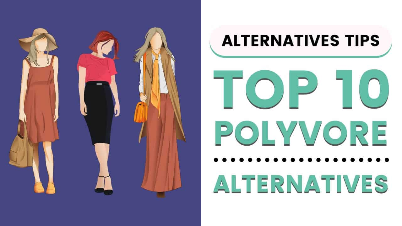Top 10 Polyvore Alternatives for Fashion Lovers