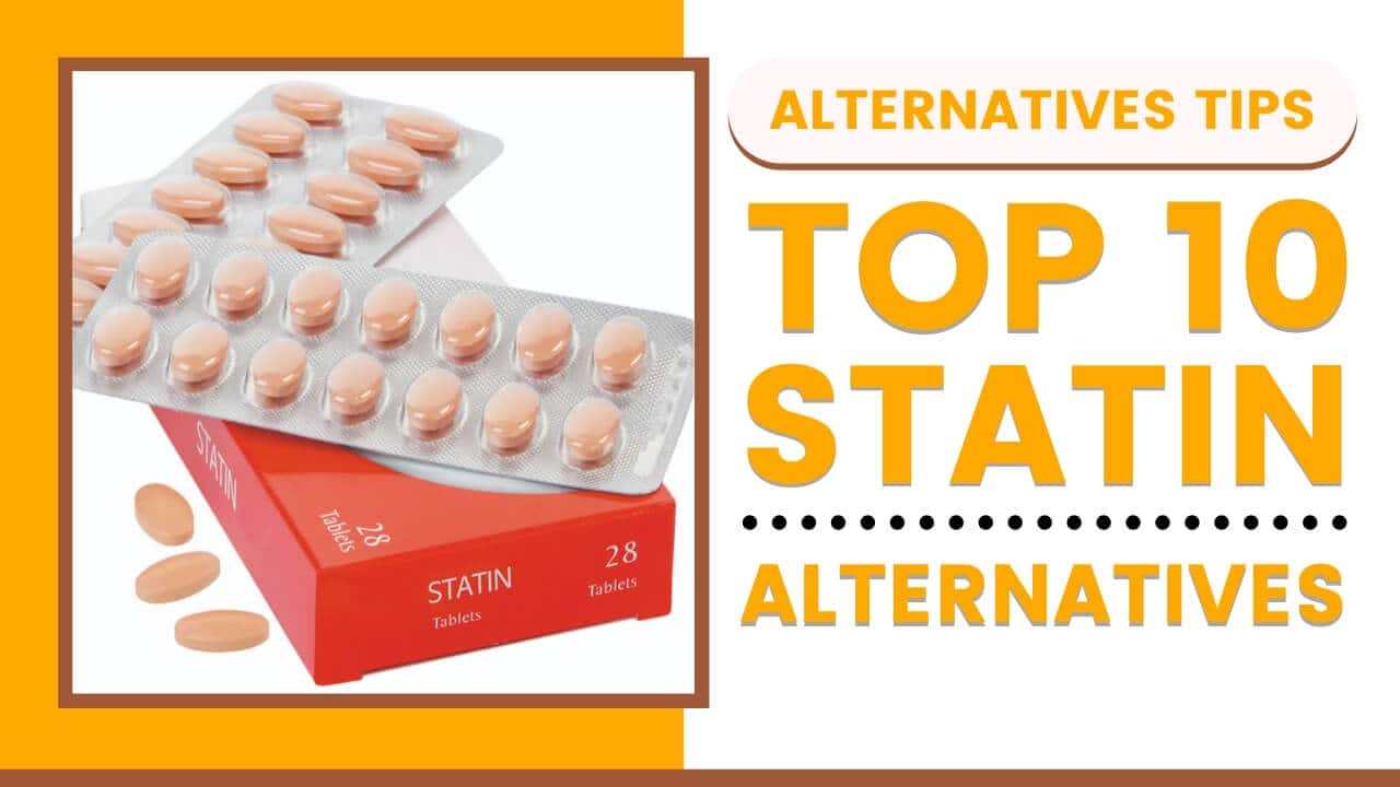 Top 10 Statin Alternatives